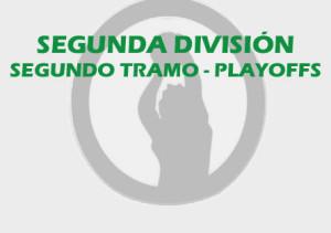 Playoffs Segunda Segundo Tramo