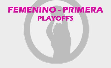 Femenino Playoffs