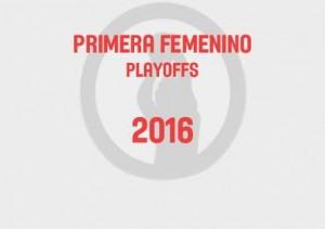 primera-femenino-playoffs-2016